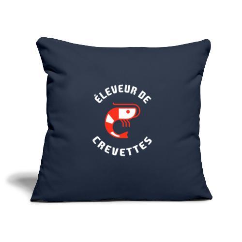 ÉLEVEUR DE CREVETTES CRS - Housse de coussin décorative 45x 45cm