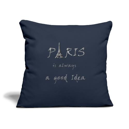 Paris is always a good idea - Sofakissenbezug 44 x 44 cm