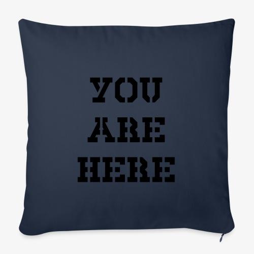 You are here - Sofakissenbezug 44 x 44 cm