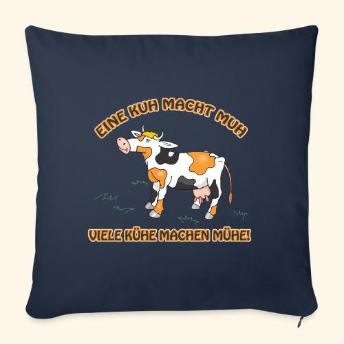 Eine Kuh macht MUH, viele Kühe machen Mühe! - Sofakissenbezug 44 x 44 cm