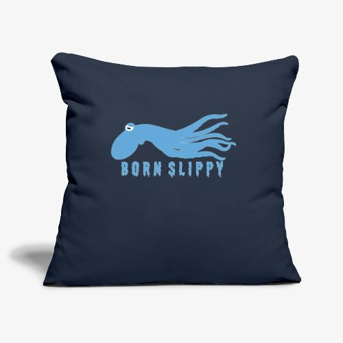 Slippy on by - Sofa pillowcase 17,3'' x 17,3'' (45 x 45 cm)