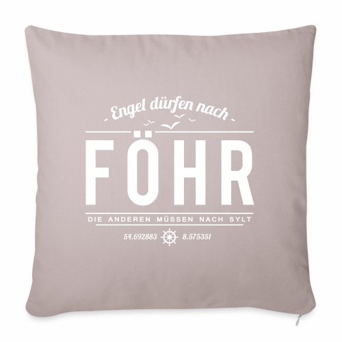 Engel dürfen nach Föhr, die anderen müssen nach... - Sofakissenbezug 44 x 44 cm