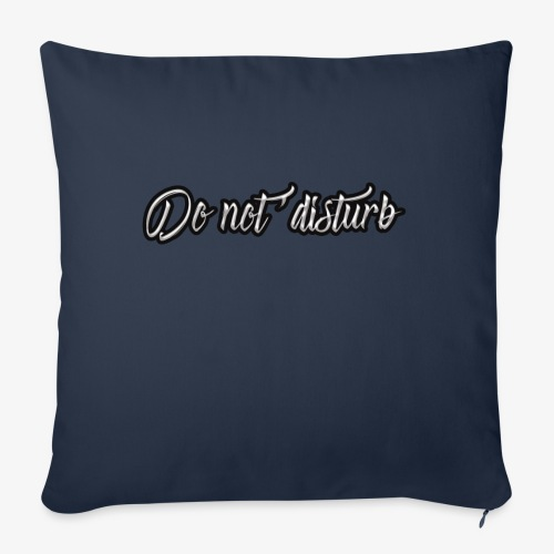 don't disturb - Sofa pillowcase 17,3'' x 17,3'' (45 x 45 cm)
