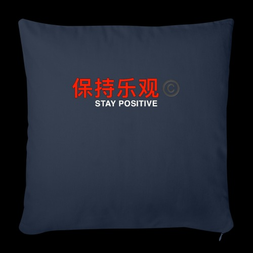 Stay Positive - Sofa pillowcase 17,3'' x 17,3'' (45 x 45 cm)
