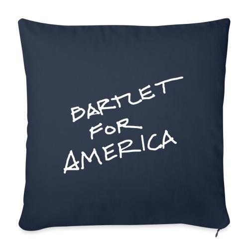 Bartlet For America - Sofa pillowcase 17,3'' x 17,3'' (45 x 45 cm)