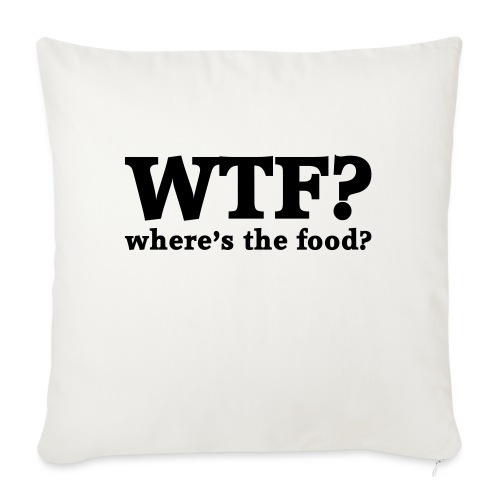 WTF - Where's the food? - Sierkussenhoes, 45 x 45 cm