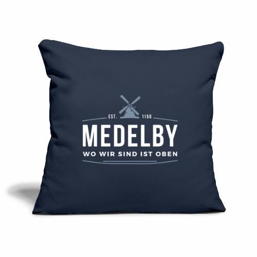Medelby - Wo wir sind ist oben - Sofakissenbezug 44 x 44 cm