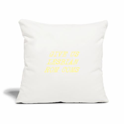Give Us Lesbian Rom Coms - yellow - Sofa pillowcase 17,3'' x 17,3'' (45 x 45 cm)