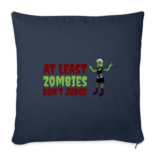 Zombies don't judge - Sofa pillowcase 17,3'' x 17,3'' (45 x 45 cm)