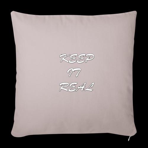 Keep it real - Sofa pillowcase 17,3'' x 17,3'' (45 x 45 cm)