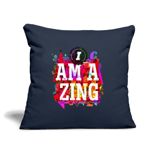 I am Amazing - Sofa pillowcase 17,3'' x 17,3'' (45 x 45 cm)