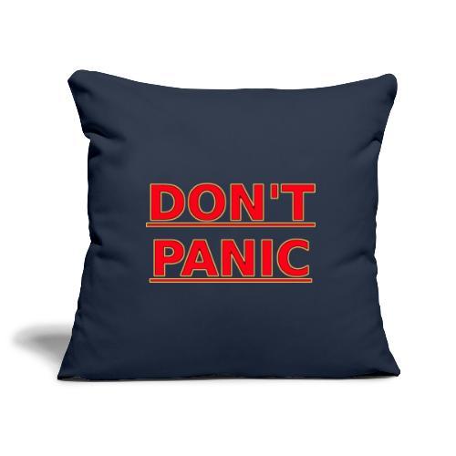 DON T PANIC - Sofa pillowcase 17,3'' x 17,3'' (45 x 45 cm)
