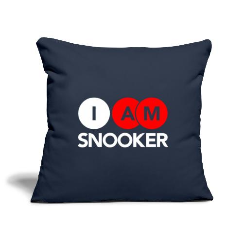 I AM SNOOKER - Sofa pillowcase 17,3'' x 17,3'' (45 x 45 cm)