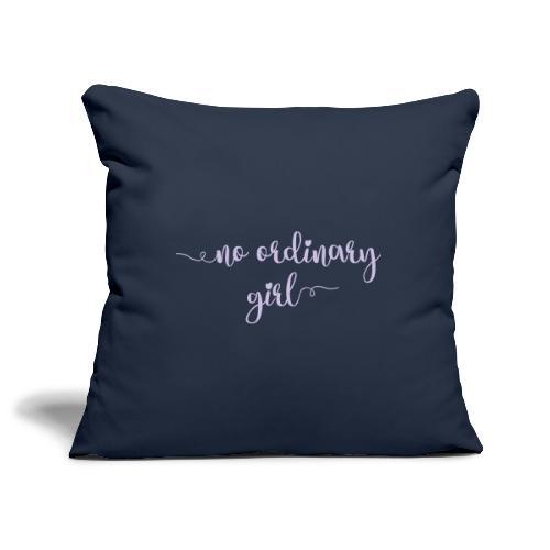 No Ordinary Girl - Sofa pillowcase 17,3'' x 17,3'' (45 x 45 cm)
