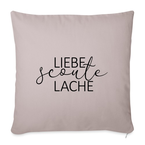 Liebe Scoute Lache Lettering - Farbe frei wählbar - Sofakissenbezug 44 x 44 cm