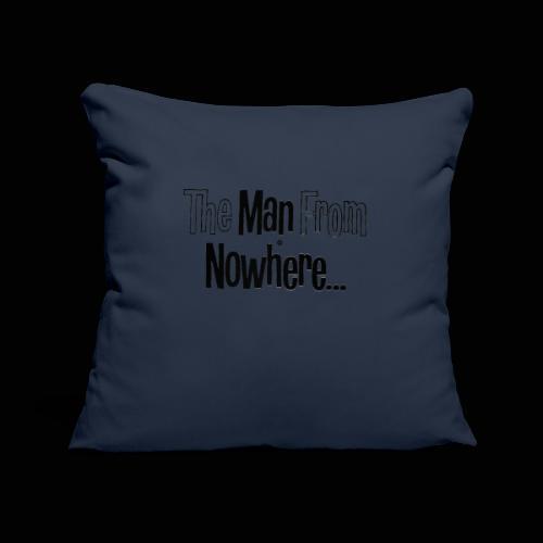 L'homme qui venait de nulle part ! - Housse de coussin décorative 45x 45cm