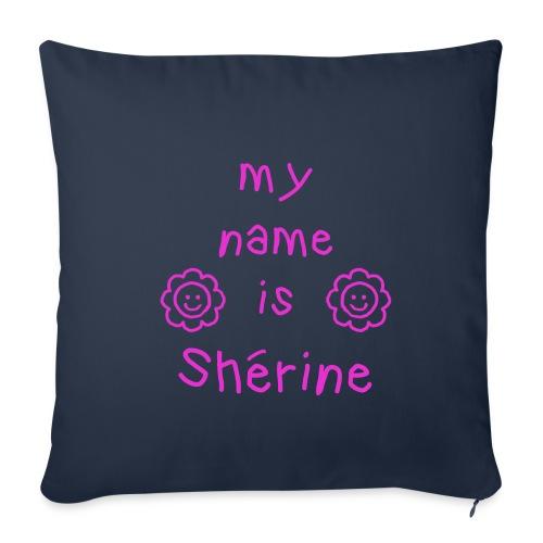 SHERINE MY NAME IS - Housse de coussin décorative 45x 45cm