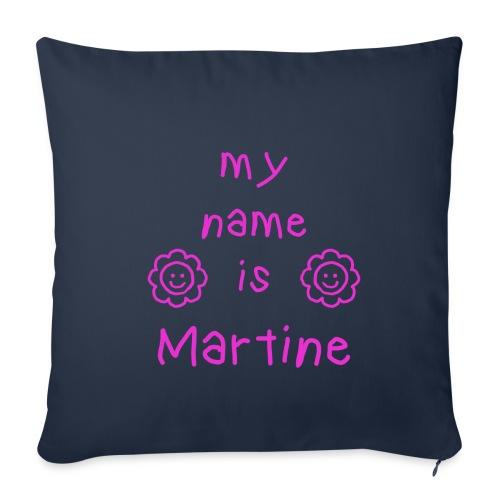 MARTINE MY NAME IS - Housse de coussin décorative 45x 45cm