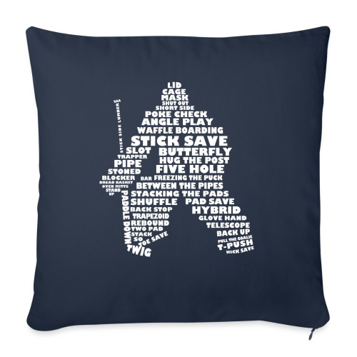 Language of Hockey (Goalie Version, white print) - Sofa pillowcase 17,3'' x 17,3'' (45 x 45 cm)