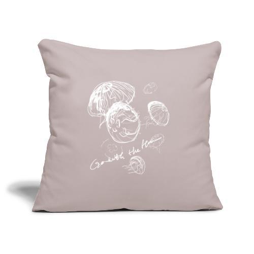 Go with the flow - Sofa pillowcase 17,3'' x 17,3'' (45 x 45 cm)