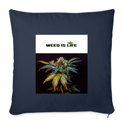 WEED IS LIFE - Sofakissenbezug 44 x 44 cm