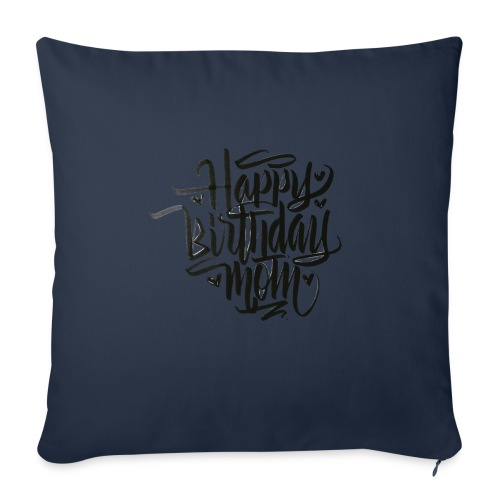 happy birthday mom - Housse de coussin décorative 45x 45cm
