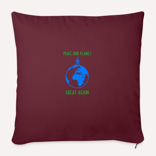 Make Our Planet Great Again, Less Pollution Action - Sofa pillowcase 17,3'' x 17,3'' (45 x 45 cm)