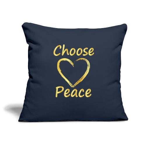 Choose Peace - Sofa pillowcase 17,3'' x 17,3'' (45 x 45 cm)