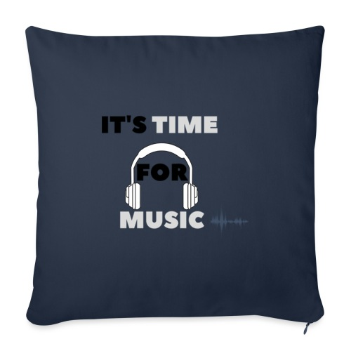 Its time for music - Sofa pillowcase 17,3'' x 17,3'' (45 x 45 cm)
