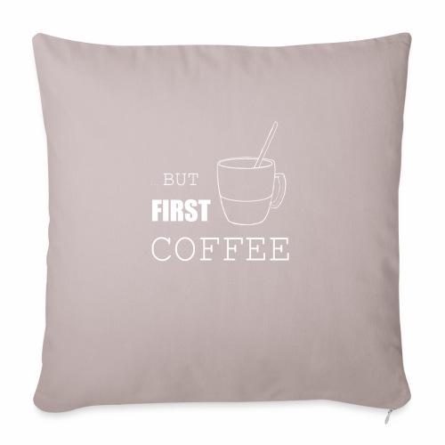 first coffee - Housse de coussin décorative 45x 45cm