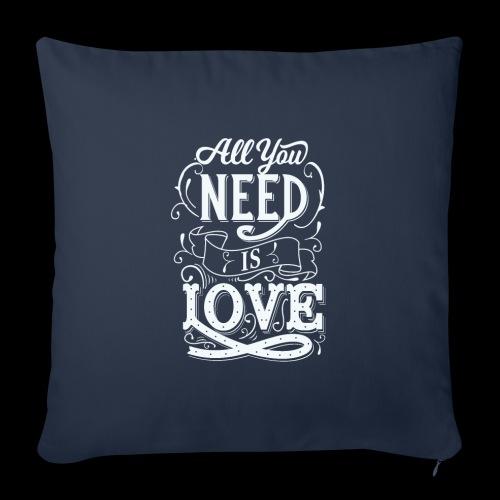 All You Need Is Love - Sofakissenbezug 44 x 44 cm