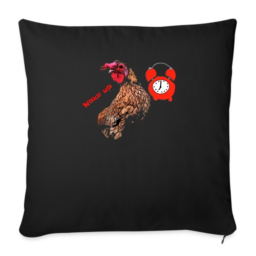 Wake up, the cock crows - Sofa pillowcase 17,3'' x 17,3'' (45 x 45 cm)