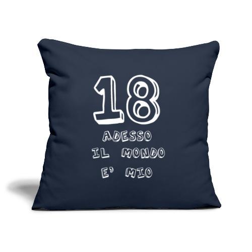 18 adesso il mondo e mio - Copricuscino per divano, 45 x 45 cm