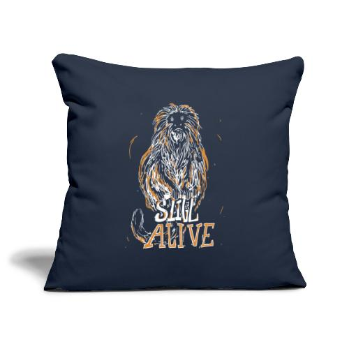 Still alive - Sofa pillowcase 17,3'' x 17,3'' (45 x 45 cm)