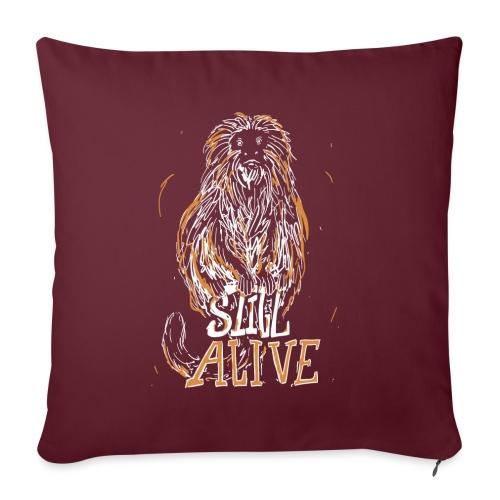 Still alive - Sofa pillowcase 17,3'' x 17,3'' (45 x 45 cm)