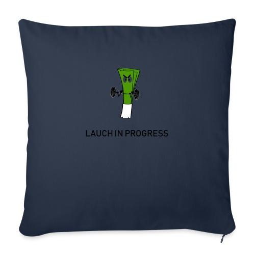 Lauch in Progress T-Shirt Design - Sofakissenbezug 44 x 44 cm