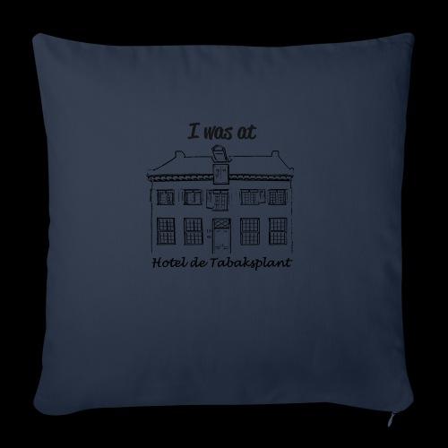 I was at Hotel de Tabaksplant ZWART - Sierkussenhoes, 45 x 45 cm