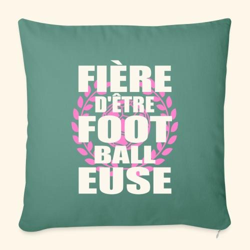 Fière d'être footballeuse - foot féminin - Housse de coussin décorative 45x 45cm