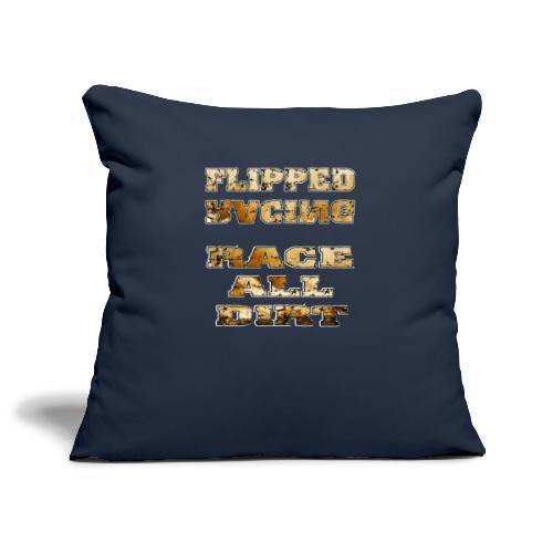 Flipped Racing, Race all Dirt - Sofa pillowcase 17,3'' x 17,3'' (45 x 45 cm)