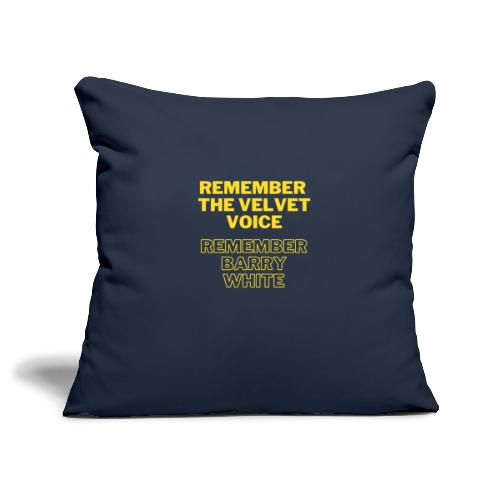 Remember the Velvet Voice, Barry White - Sofa pillowcase 17,3'' x 17,3'' (45 x 45 cm)