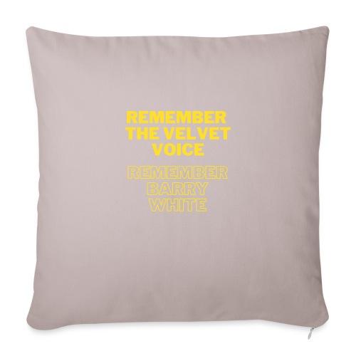 Remember the Velvet Voice, Barry White - Sofakissenbezug 44 x 44 cm
