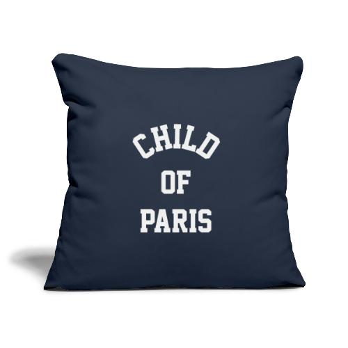 Child of Paris 70tees - Sofakissenbezug 44 x 44 cm