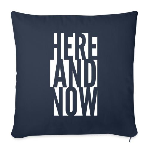 Here and now - Poszewka na poduszkę 45 x 45 cm