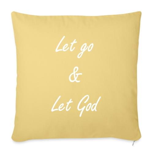 Let go & Let God - Sierkussenhoes, 45 x 45 cm
