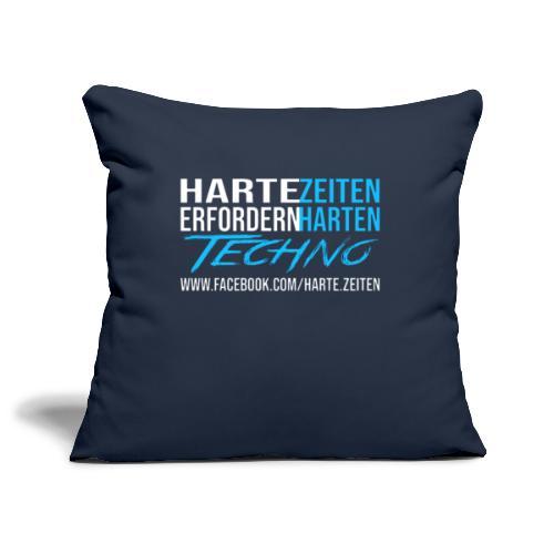 Harte Zeiten erfordern Harten Techno - Sofakissenbezug 44 x 44 cm