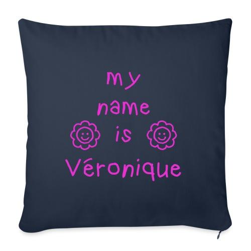 VERONIQUE MY NAME IS - Housse de coussin décorative 45x 45cm