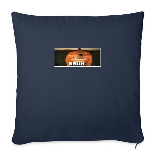 BRUH - Sofa pillowcase 17,3'' x 17,3'' (45 x 45 cm)