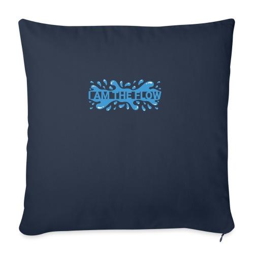 I am the flow - Sofa pillowcase 17,3'' x 17,3'' (45 x 45 cm)