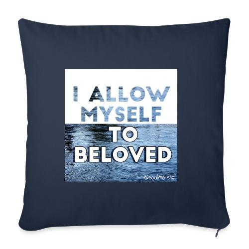 I Allow Myself To Beloved - Sohvatyynyn päällinen 45 x 45 cm