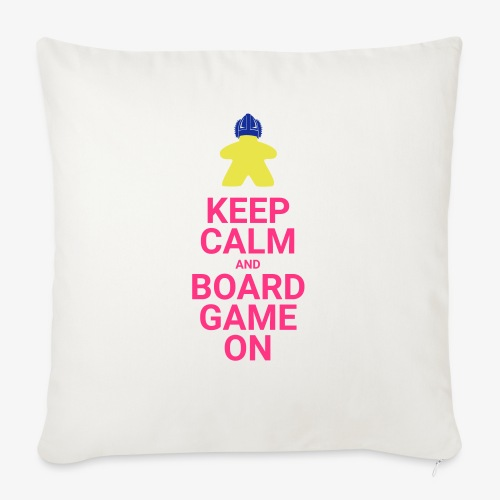 Keep calm and boardgame on - Sofaputetrekk 45 x 45 cm